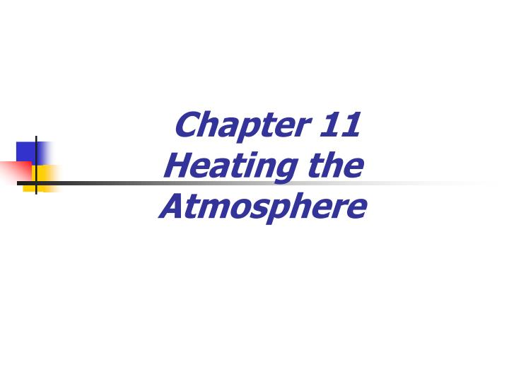 chapter 11 heating the atmosphere n.