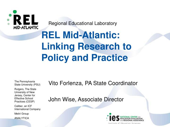 rel mid atlantic linking research to policy and practice n.