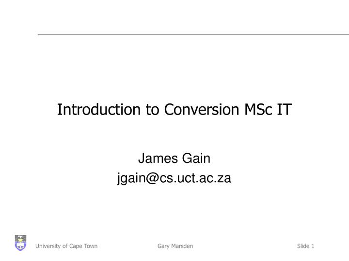 Introduction to conversion msc it