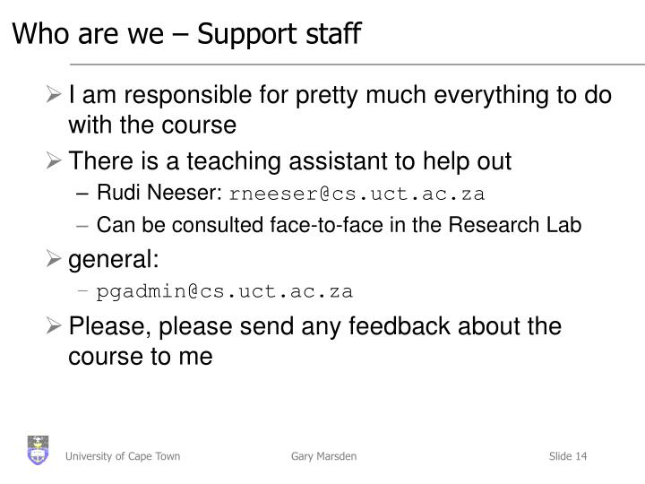 Who are we – Support staff