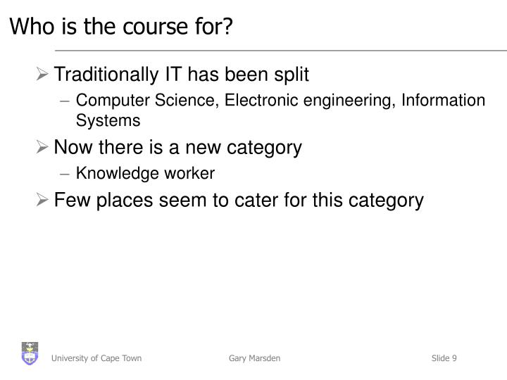 Who is the course for?