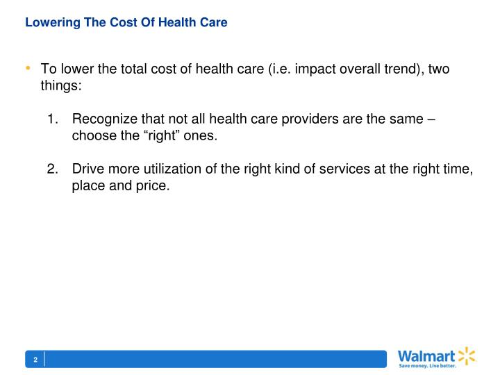 Lowering the cost of health care