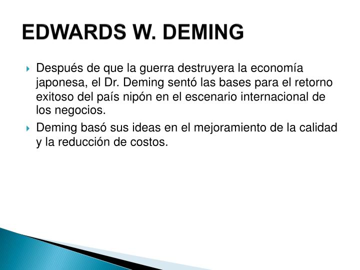 EDWARDS W. DEMING