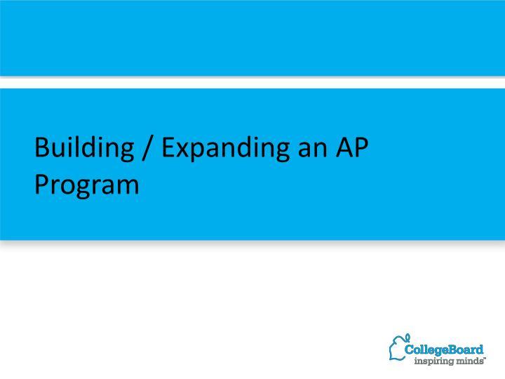 Building / Expanding an AP Program