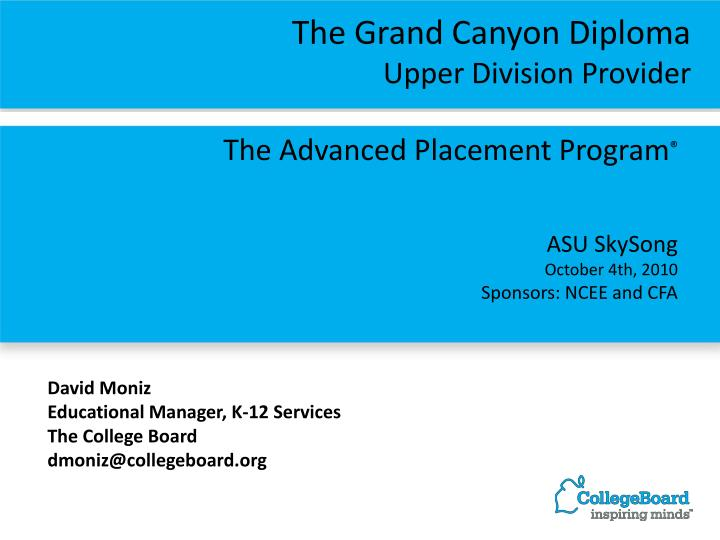 The advanced placement program asu skysong october 4th 2010 sponsors ncee and cfa