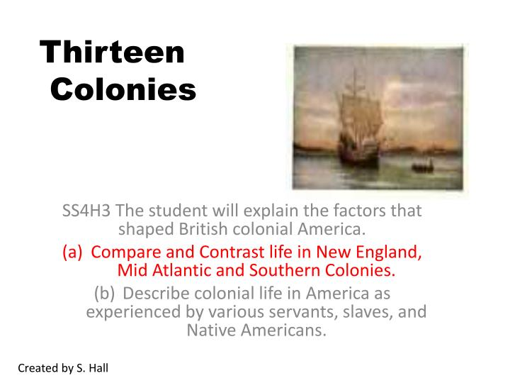 compare and contrast life in the new england and southern colonies The architecture of new england and the southern colonies as it reflects the changes in colonial life 9th - 10th students compare and contrast the various types of architecture in the southern colonies.