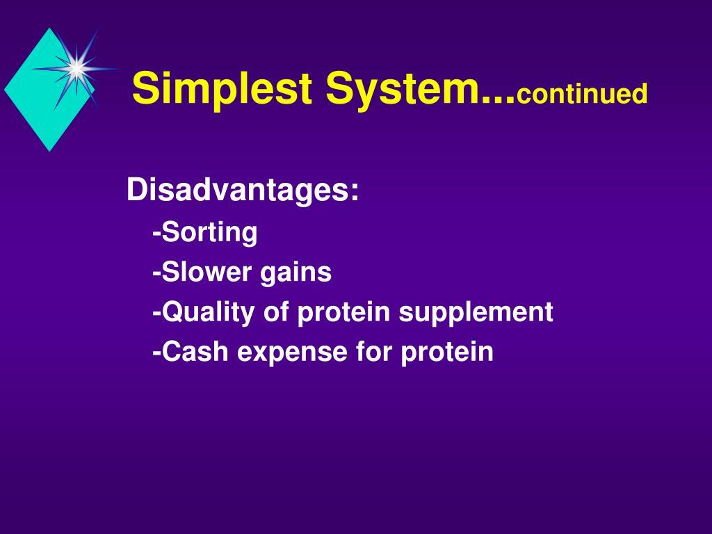 Simplest System...