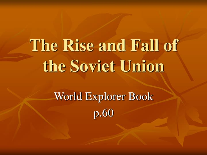 rise and fall of the soviet Available in: paperback 'an expert in probing mafia-type relationships in present-day russia, martin mccauley here offers a vigorously written scrutiny.