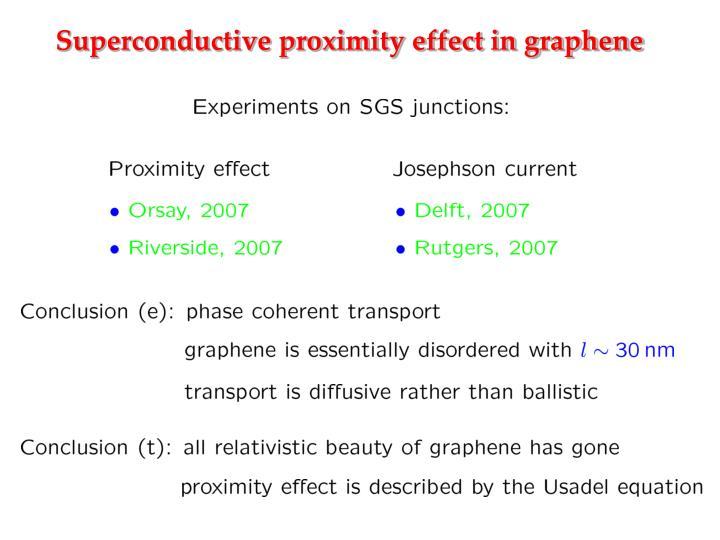 Superconductive proximity effect in graphene
