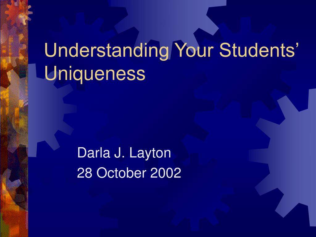 understanding your students uniqueness l.