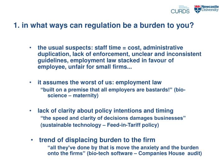 1. in what ways can regulation be a burden to you?