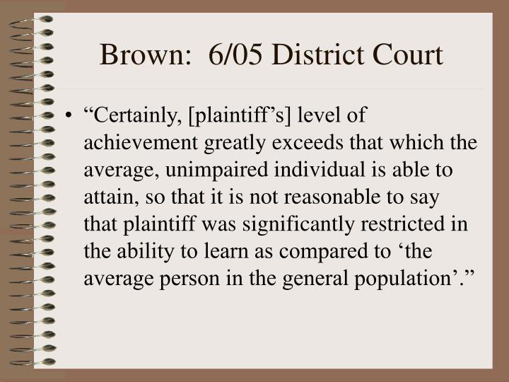 Brown:  6/05 District Court