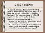 collateral issues3