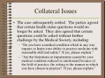 collateral issues5