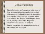 collateral issues7