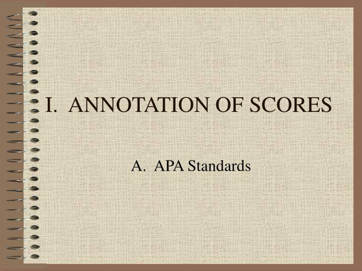 I annotation of scores