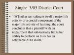 singh 3 05 district court