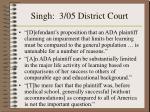 singh 3 05 district court1