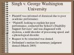 singh v george washington university