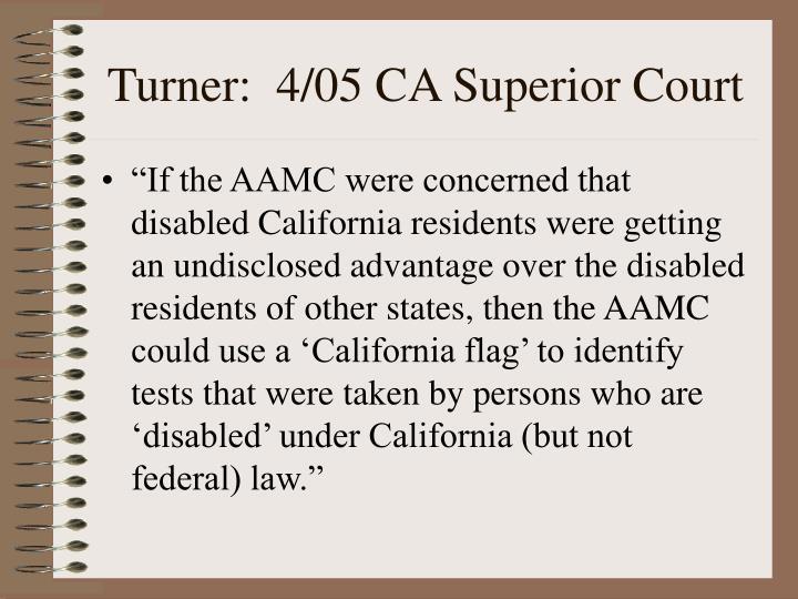 Turner:  4/05 CA Superior Court