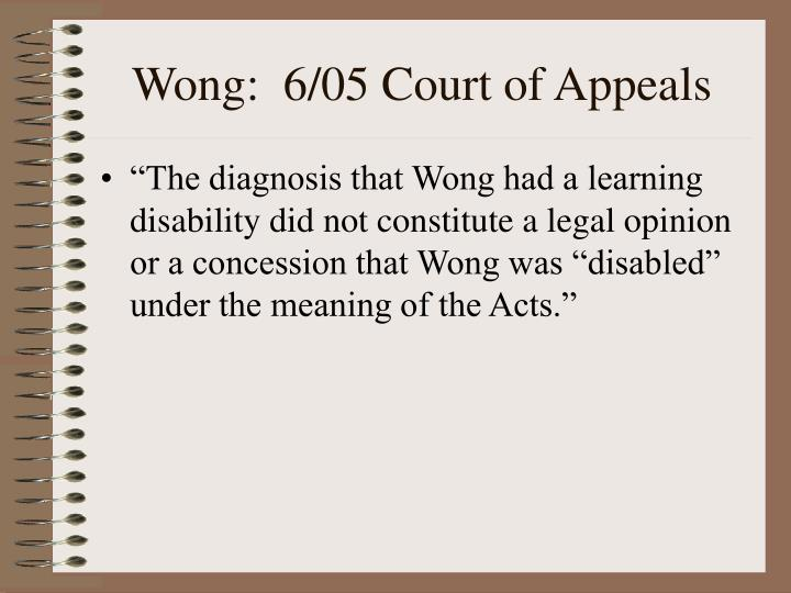 Wong:  6/05 Court of Appeals