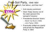 free soil party 1848 1854 free soil free speech free labour and free men