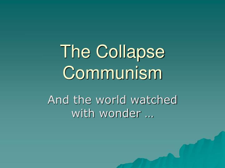 the collapse communism n.