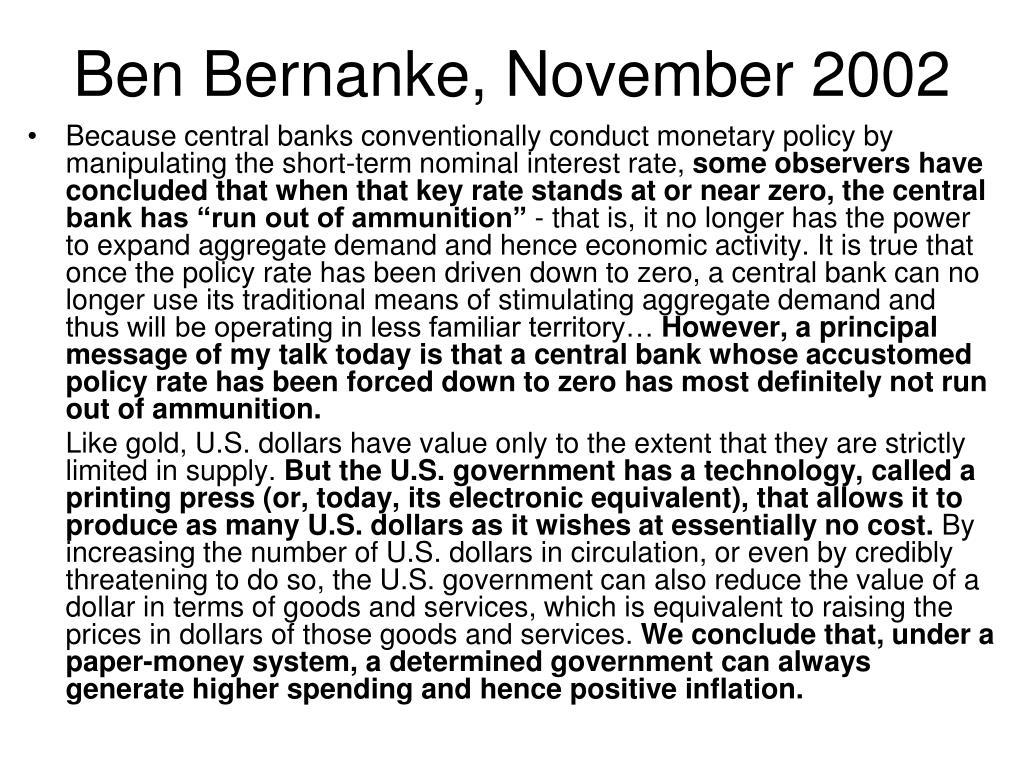Ben Bernanke, November 2002