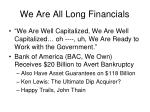 we are all long financials