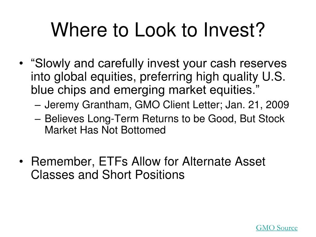 Where to Look to Invest?
