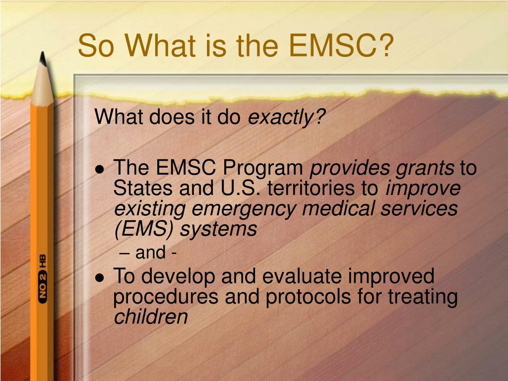 So What is the EMSC?