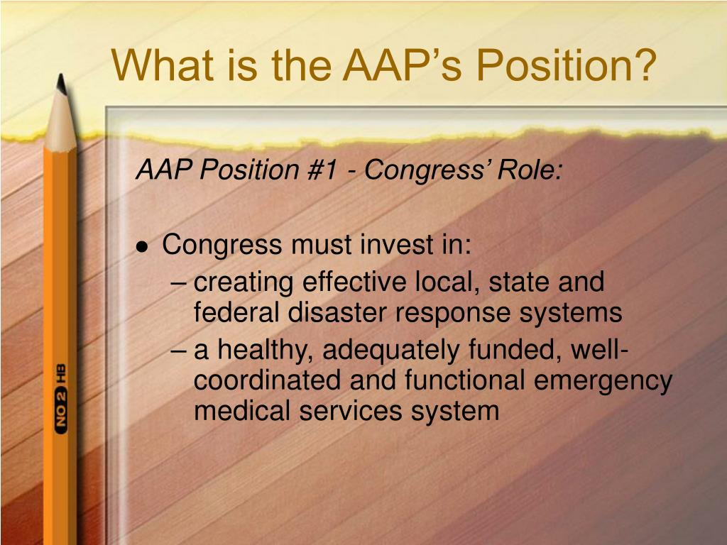 What is the AAP's Position?