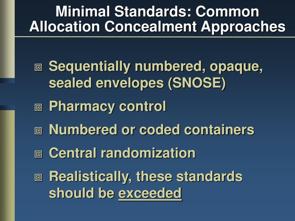 Minimal Standards: Common Allocation Concealment Approaches