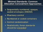 minimal standards common allocation concealment approaches