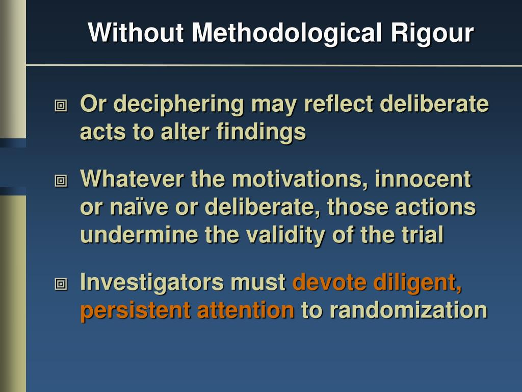 Without Methodological Rigour