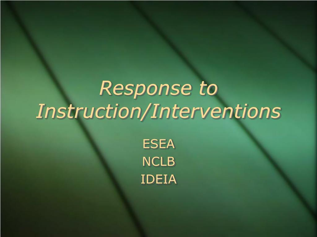 response to instruction interventions l.