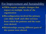 for improvement and sustainability