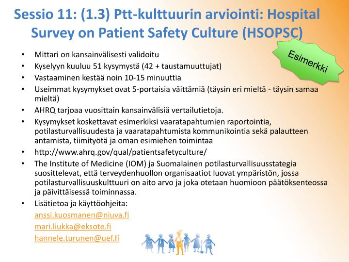 Sessio 11: (1.3) Ptt-kulttuurin arviointi: Hospital Survey on Patient Safety Culture (HSOPSC)