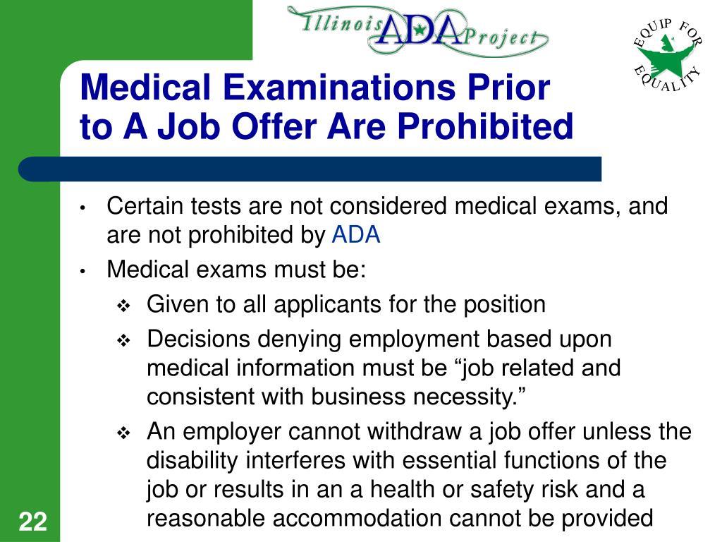 Medical Examinations Prior