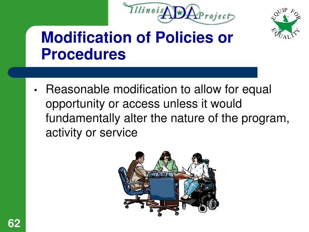 Modification of Policies or Procedures