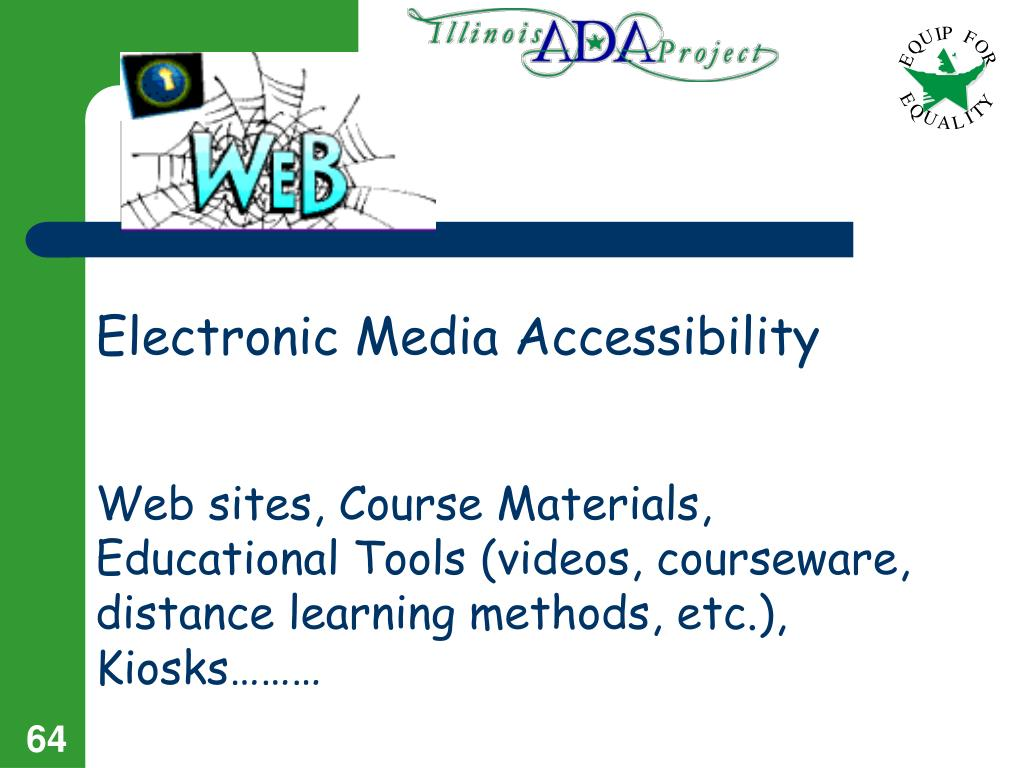 Electronic Media Accessibility