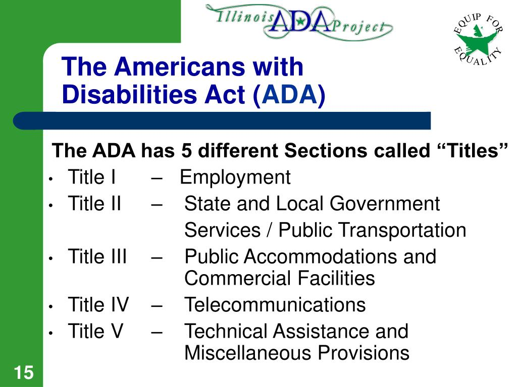 The Americans with Disabilities Act (