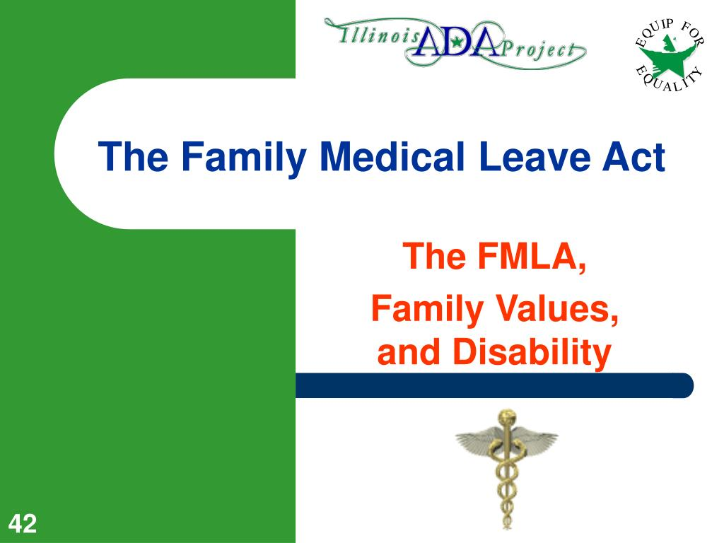 The Family Medical Leave Act