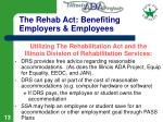 the rehab act benefiting employers employees