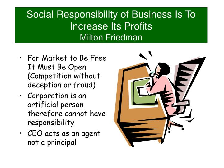 social responsibility of business is to increase its profits milton friedman n.