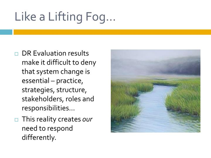 Like a Lifting Fog…