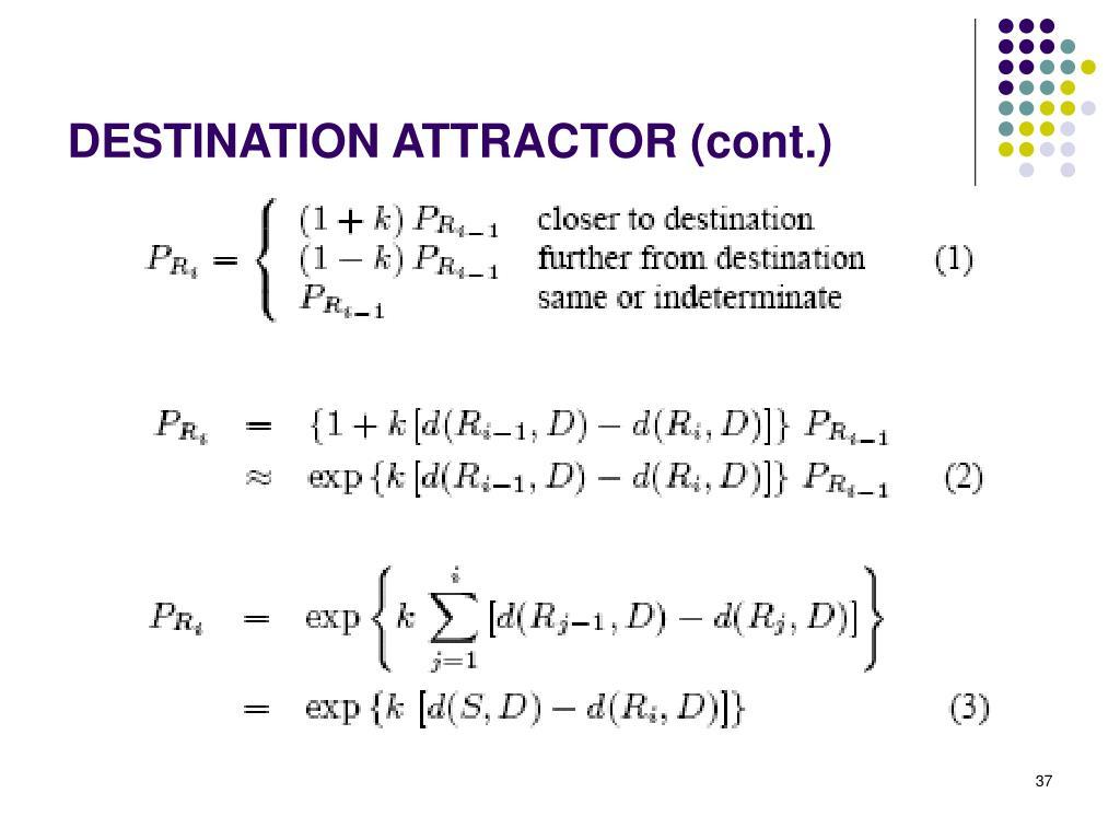 DESTINATION ATTRACTOR (cont.)