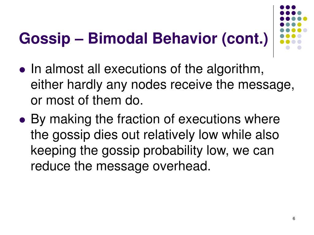 Gossip – Bimodal Behavior (cont.)