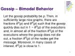 gossip bimodal behavior