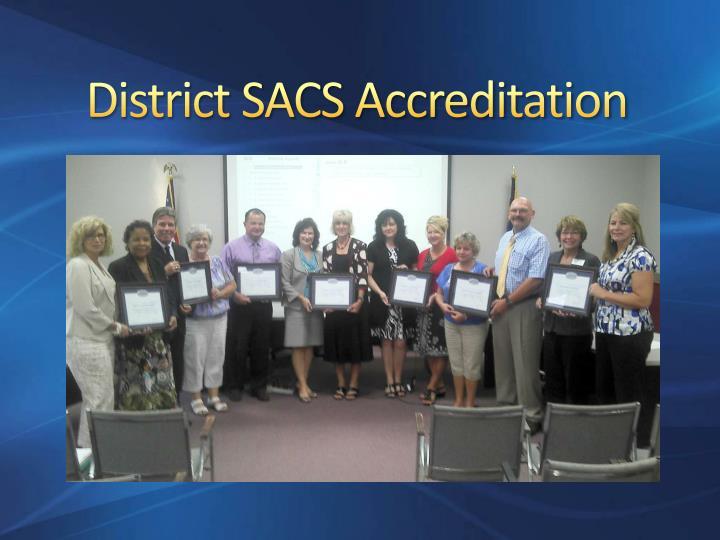 District SACS Accreditation